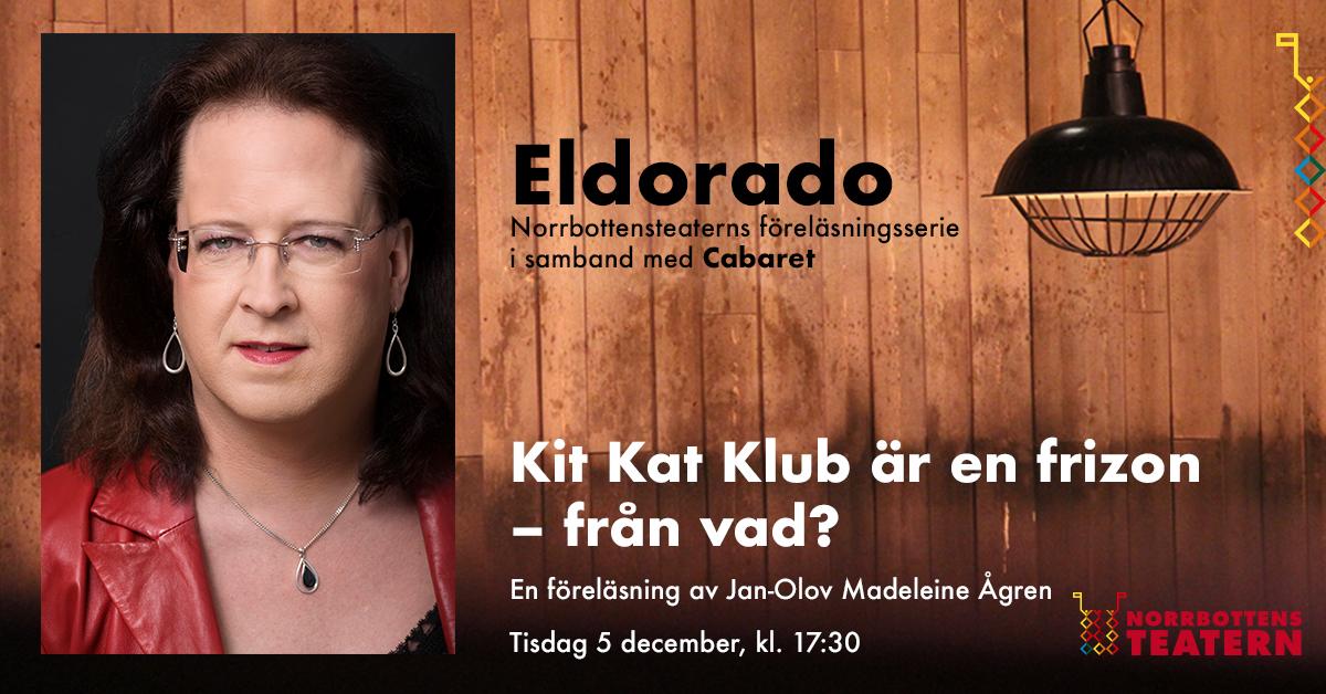 Eldorado - föreläsning med Jan-Olov Madeleine Ågren