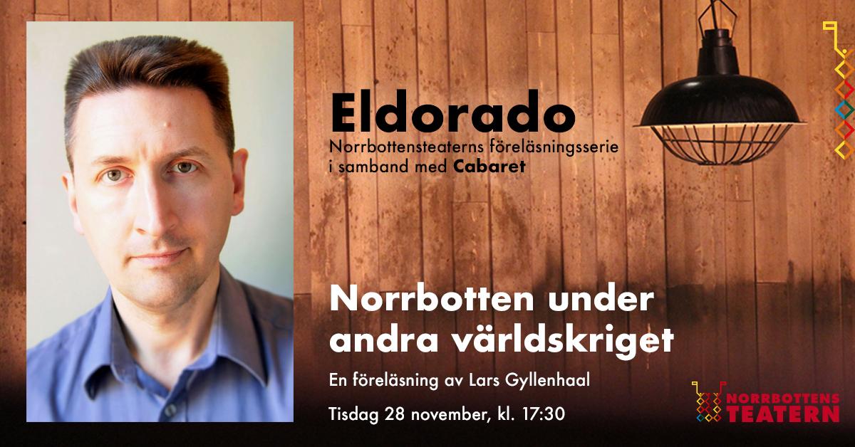 Eldorado - föreläsning med Lars Gyllenhaal